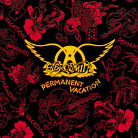 Worst to Best: Aerosmith: 05. Permanent Vacation