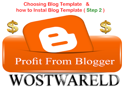 Choosing a blog template & how to instal blog template ( Step 2 )