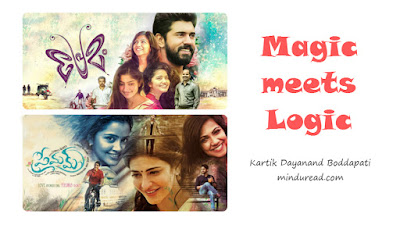 Premam - Magic Meets Logic - Kartik Dayanand Boddapati - Minduread
