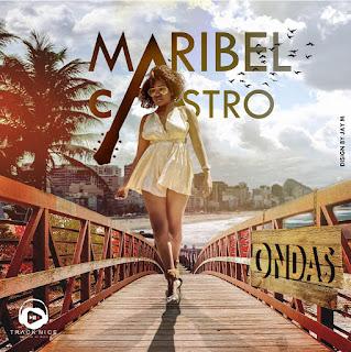 Maribel Castro - Ondas (2017) [Download]