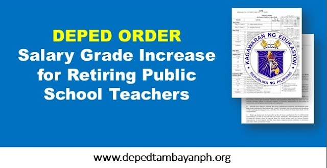 Salary Grade Increase for Retiring Public School Teachers