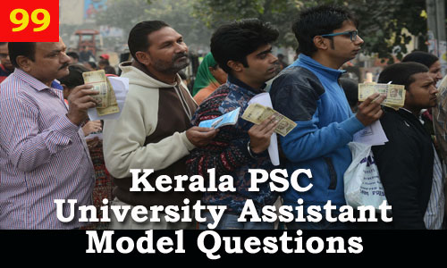 Kerala PSC Model Questions for University Assistant Exam - 99