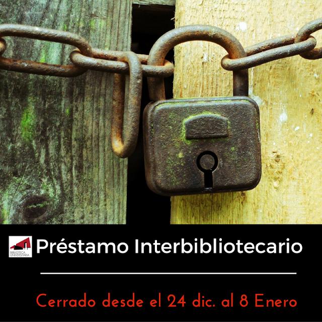Desde la Sección de Préstamo Interbibliotecario os informamos: