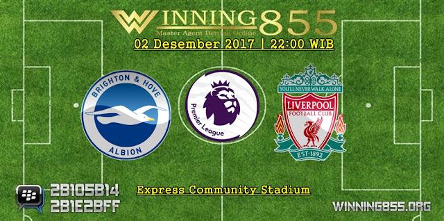 Prediksi Akurat Brighton vs Liverpool 02 Desember 2017