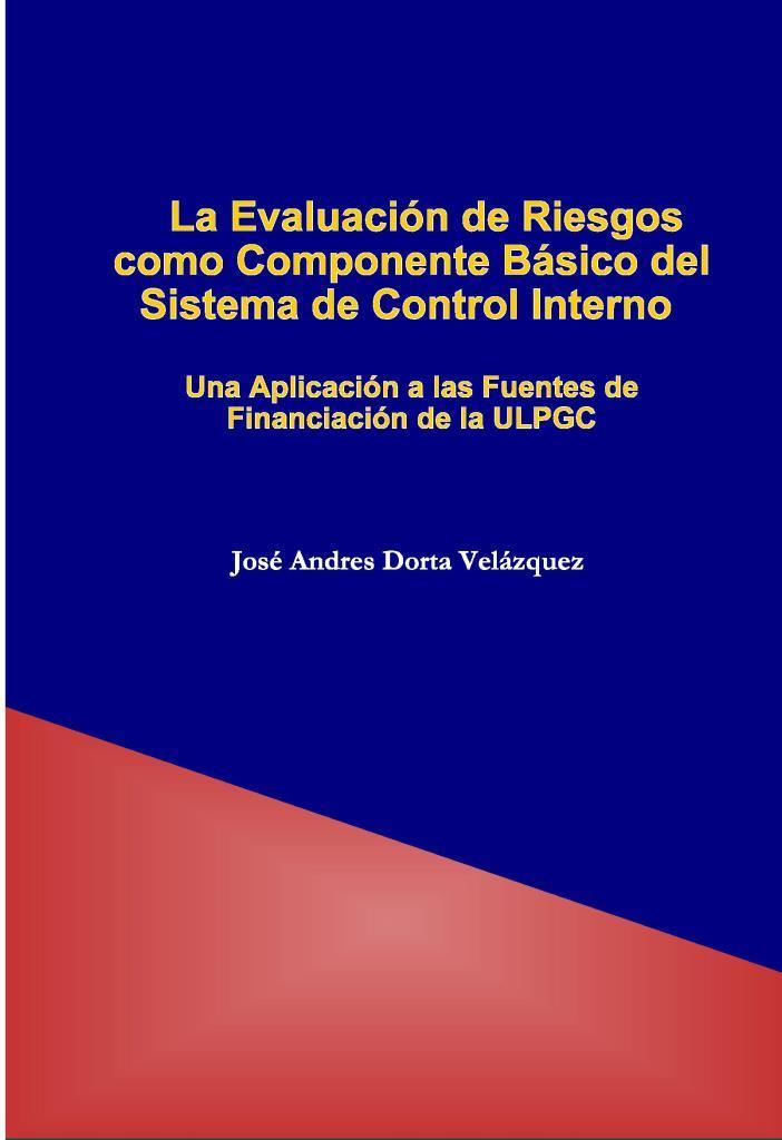 La evaluación de riesgos como componente básico del sistema de control interno – José Andrés Dorta Velázquez