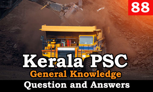 Kerala PSC General Knowledge Question and Answers - 88