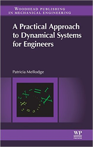 A Practical Approach to Dynamical Systems for Engineers 1st Edition,download A Practical Approach to Dynamical Systems for Engineers 1st Edition,A Practical Approach to Dynamical Systems for Engineers 1st Edition pdf,Dynamical Systems ,Dynamical Systems for Engineers,Dynamical Systems for Engineers pdf,system dynamics ,modeling of dynamic systems,dynamic system modeling,system games  ,dynamic analysis