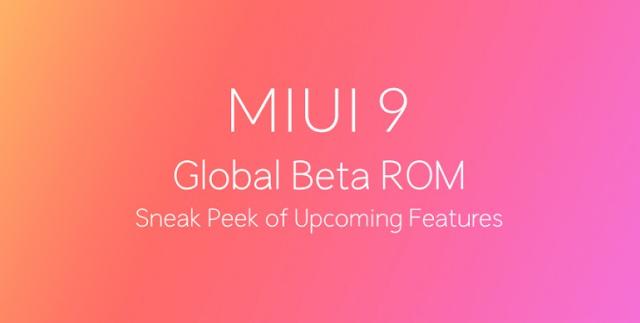 MIUI 9 Global Beta Meluncur, Ini Daftar Xiaomi yang kebagian