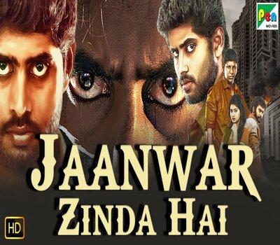 Jaanwar Zinda Hai (2019) Hindi Dubbed 720p HDRip x264 800MB Movie Download