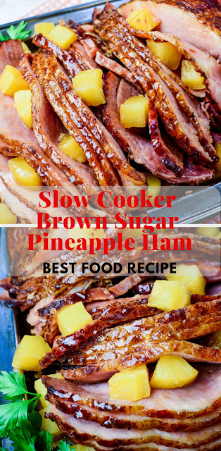 Slow Cooker Brown Sugar Pineapple Ham|Best Food Recipe