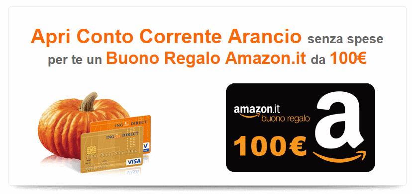 Promozione conto corrente arancio 100 in buoni media world for Promozione buono regalo amazon