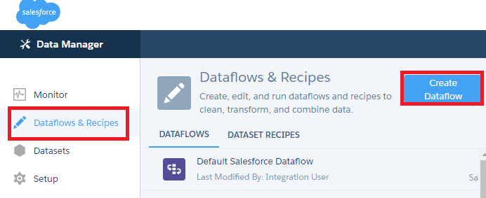 Infallible Techie: How to create Dataflow in Salesforce?