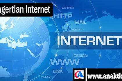 Pengertian Internet, Fungsi dan Manfaat Dari Internet