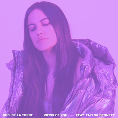 Sofi de la Torre Drops New Single 'Views Of You' ft. Taylor Bennett