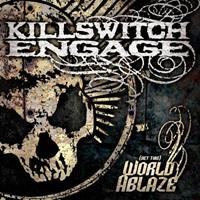[2005] - (Set This) World Ablaze [Live]