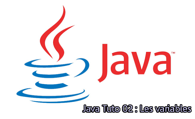 Java Tuto 02 : Les variables