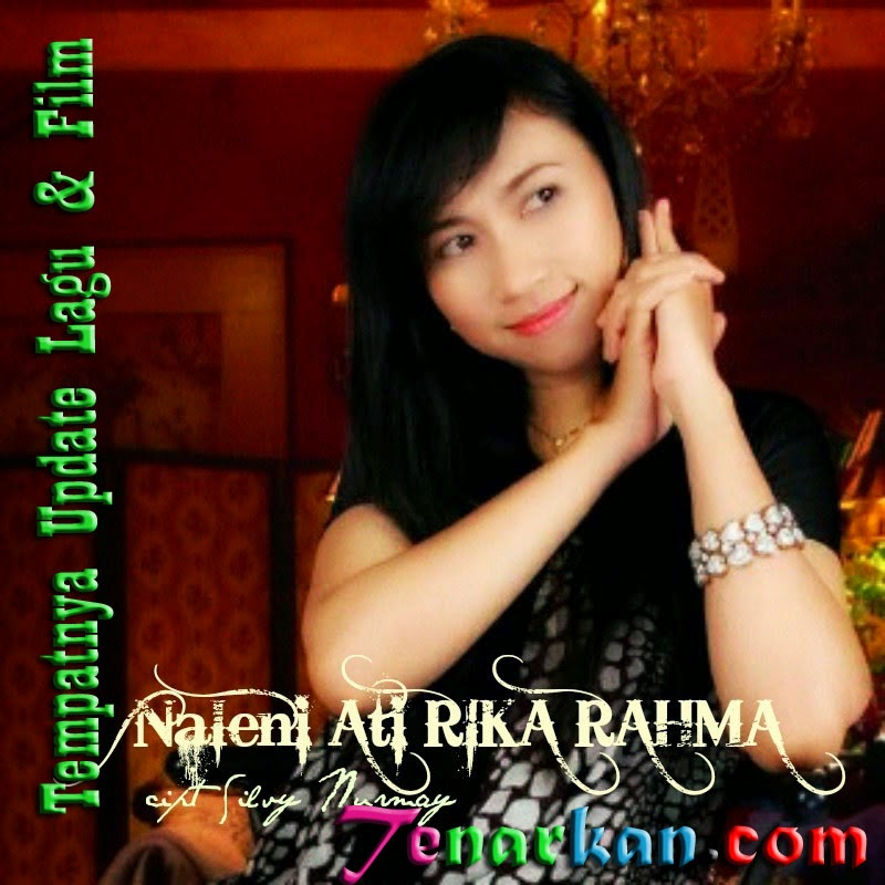 Download Lagu Rika Rahma Naleni Ati Mp3