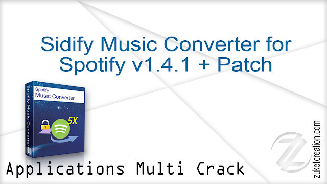 Sidify Music Converter for Spotify v1.4.1 + Patch   |  25.7 MB