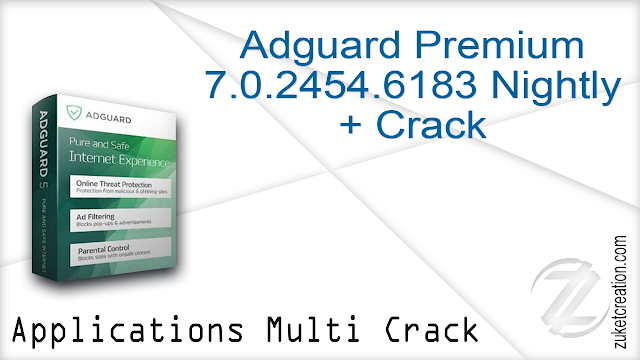 Adguard Premium 7.0.2454.6183 Nightly + Crack
