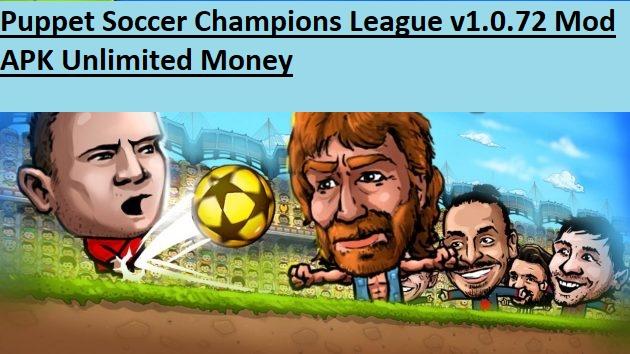 Puppet Soccer Champions League v1.0.72 Mod APK Unlimited Money