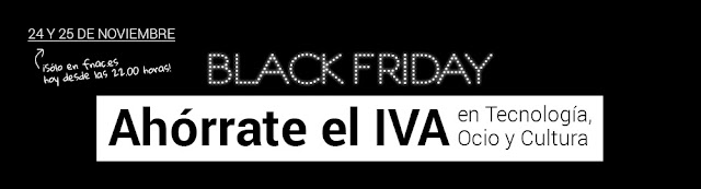 Black Friday Fnac 2016 Ahórrate IVA