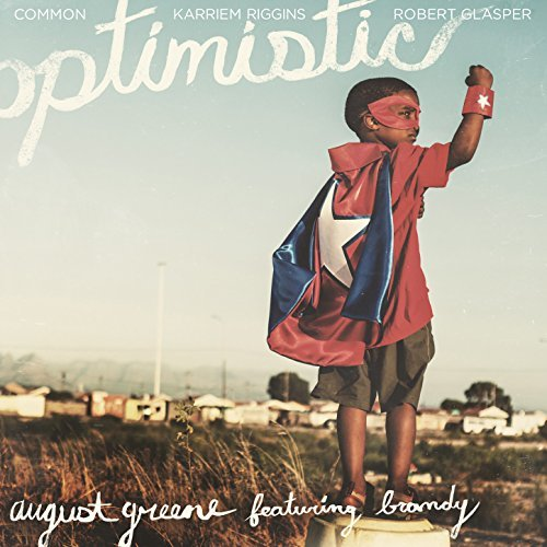 Black History Month song titled Optimistic by August Greene featuring Brandy on Music-Television
