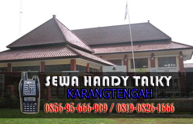 Pusat Sewa HT Karang tengah Pusat Rental Handy Talky Area Karang tengah