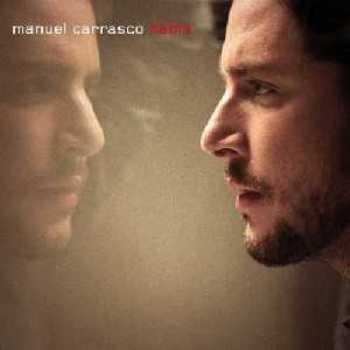 Manuel Carrasco Habla 10 Frases De Canciones