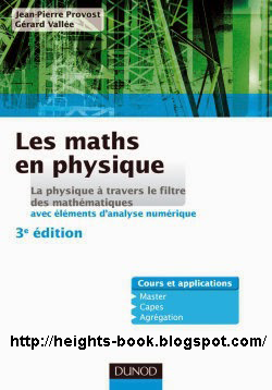 Télécharger Livre Gratuit Les maths en physique, La physique à travers le filtre des mathématiques pdf