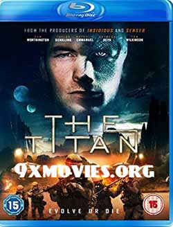 The Titan 2018 English English Full Movie BRRip 720p at movies500.info
