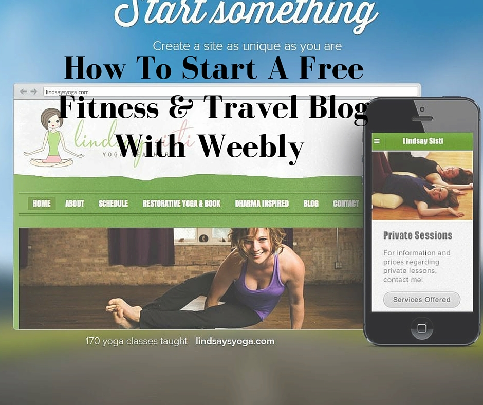 ExtraHyperActive: How To Start A Free Fitness & Travel Blog