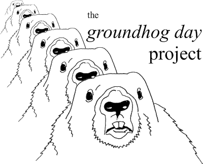 the groundhog day project