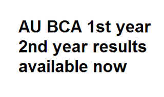 AU BCA 1st BCA 2nd Results 2017
