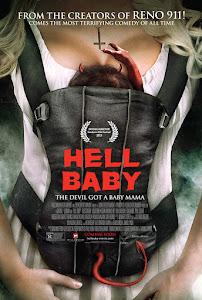 Bebé en El Infierno / El Bebé del Diablo / Hell Baby