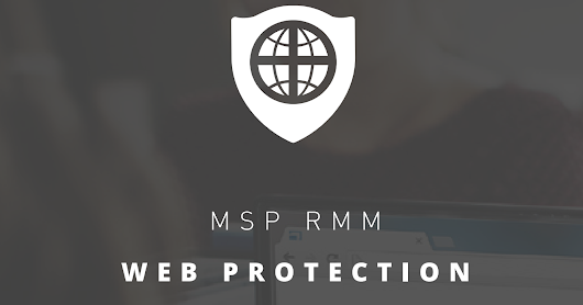 Web Protection Part 3: Deployment, Reports, and Usage