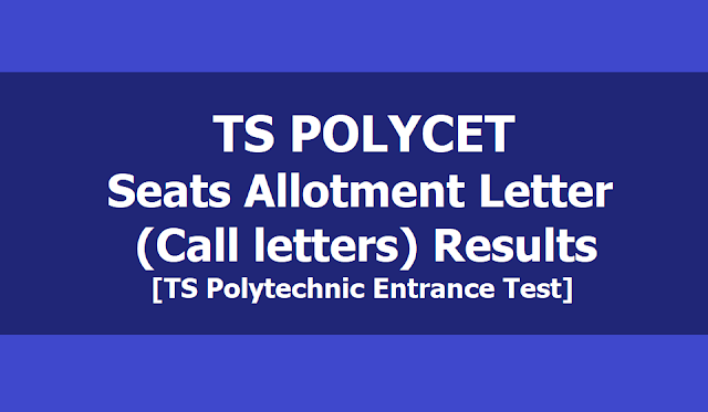 TS POLYCET Seats Allotment Letter (Call letters) Results 2019 (TS Polytechnic Entrance Test)