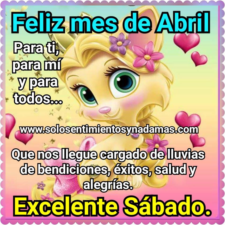 Feliz Mes De Abril Para Ti Para Mí Y Para Todos Solo
