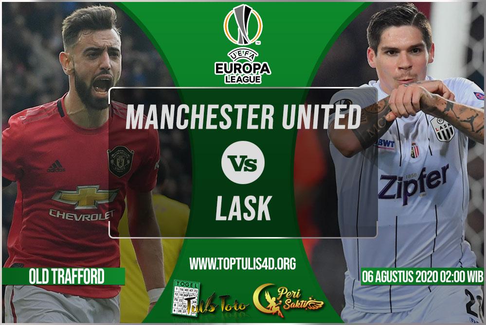Prediksi Manchester United vs LASK 06 Agustus 2020
