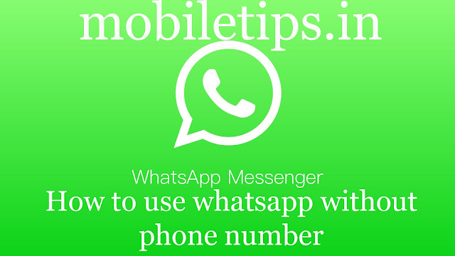 How to Use WhatsApp Without Phone Number or SIM in hindi
