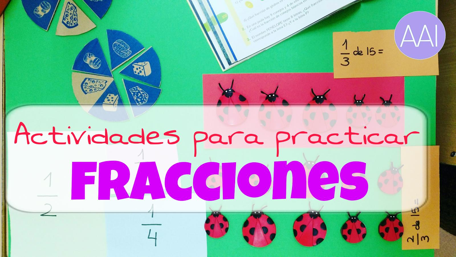 Actividades Para Practicar Fracciones