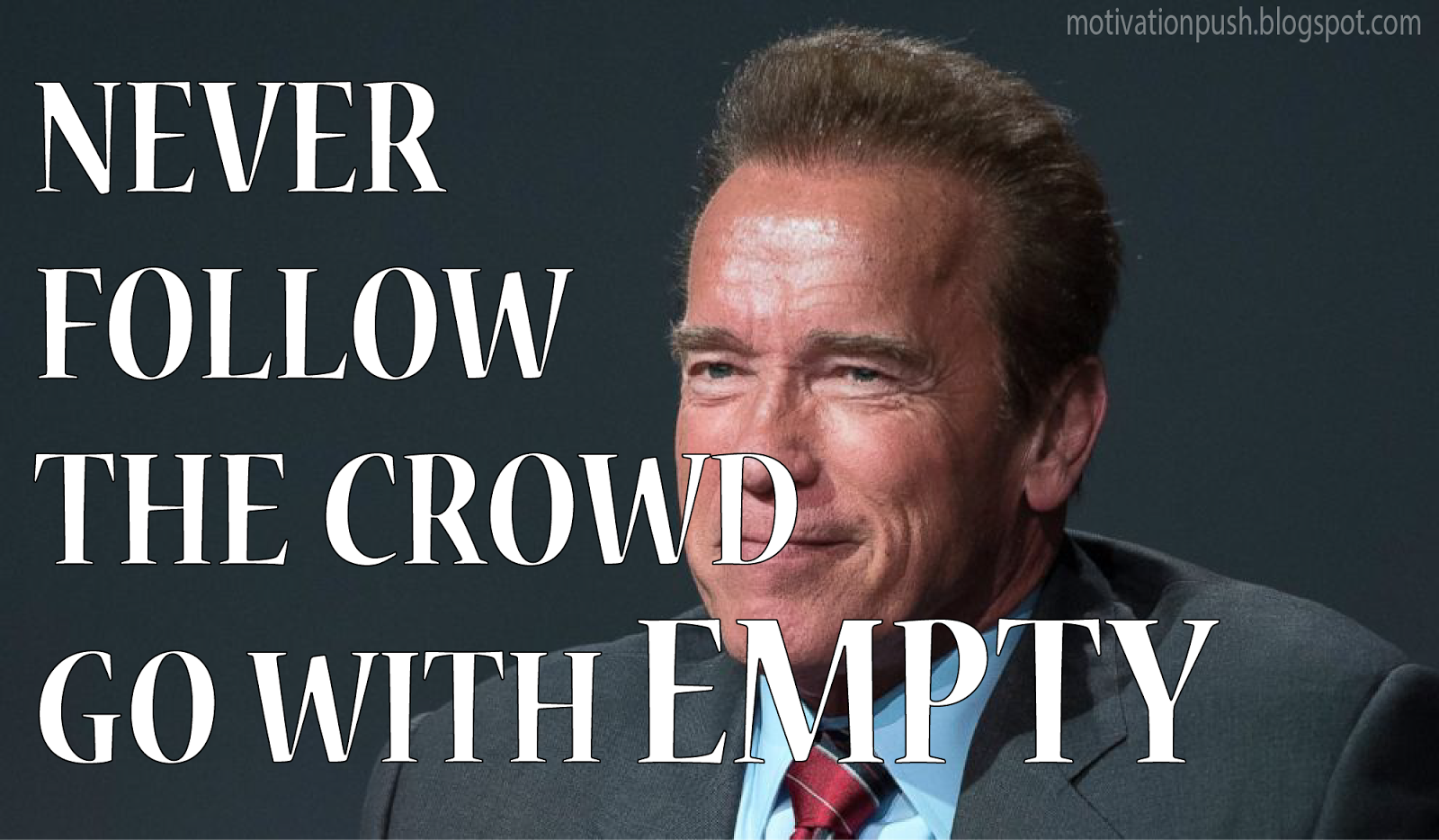 Arnold Schwarzeneggeru0027s Motivational Quotes