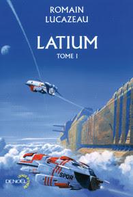 """Couverture de """"Latium"""" de Romain Lucazeau"""