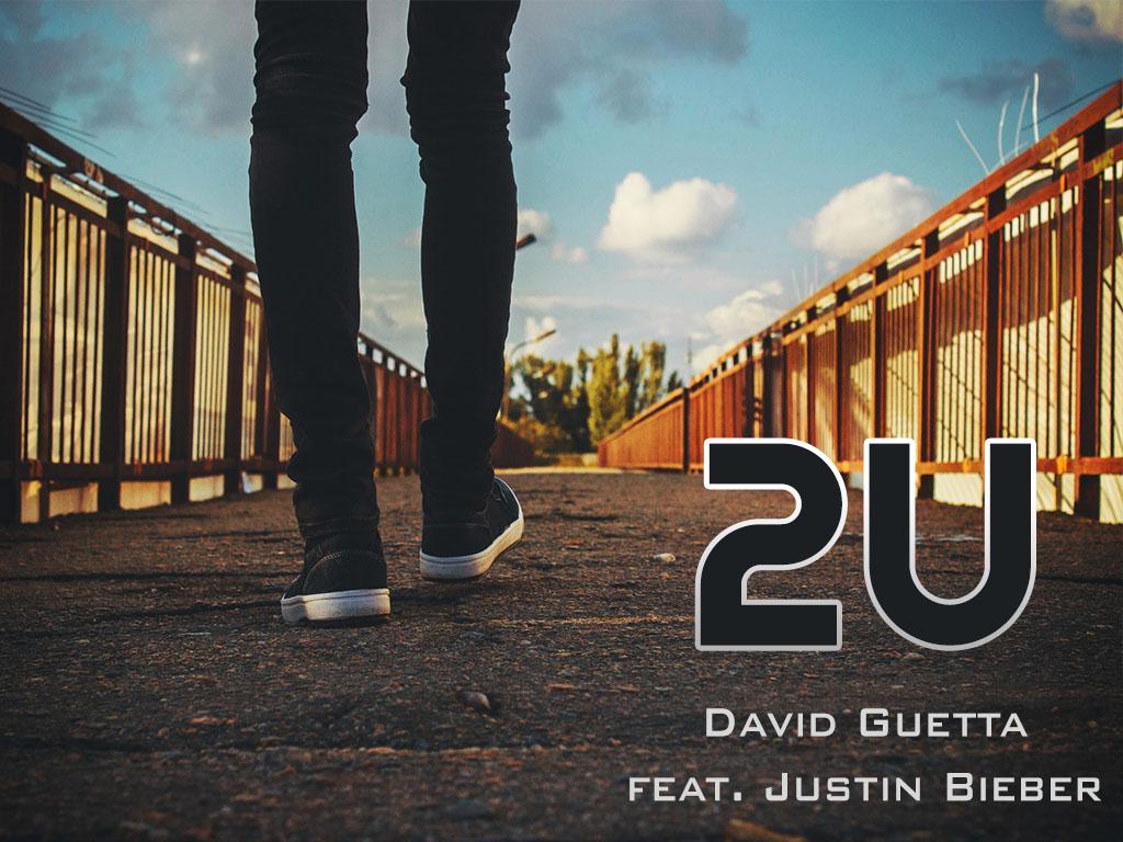 2U David Guetta feat. Justin Bieber