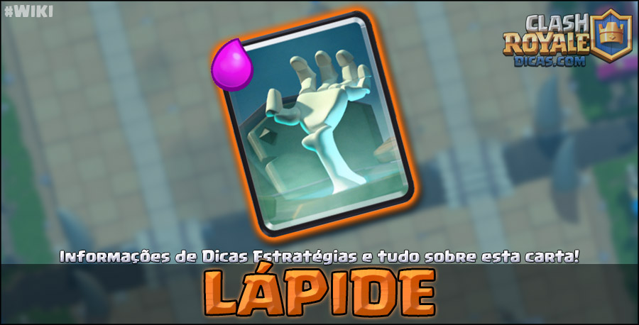 Carta da Lápide em Clash Royale