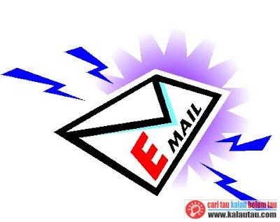 kalautau.com - sarana kirim mengirim surat melalui jalur jaringan komputer misalnya Internet.