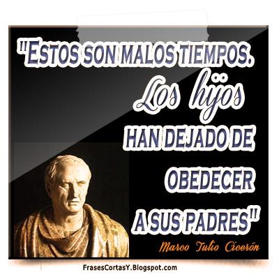 Frases Cortas Y Frase Cicerón Los Hijos
