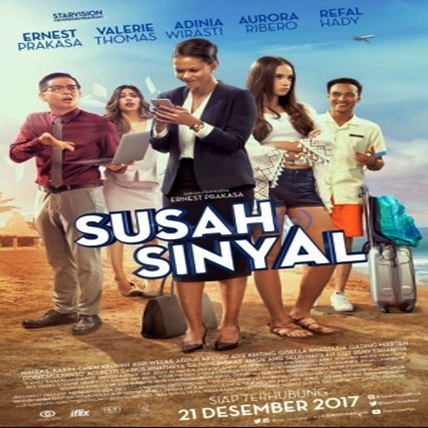 Susah Sinyal, Susah Sinyal Synopsis, Susah Sinyal Trailer, Susah Sinyal Review, Poster Susah Sinyal