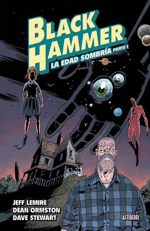 Vuelta al universo Black Hammer - Astiberri