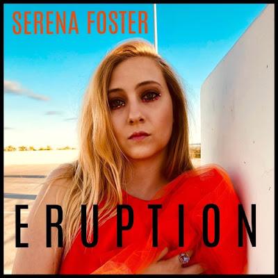 """Serena Foster Unveils New Single """"Eruption"""""""