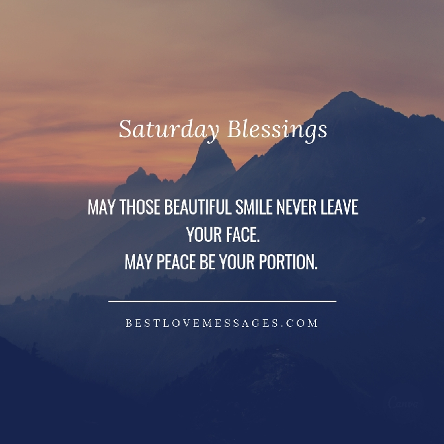Saturday Quotes | Saturday Blessings 56 Saturday Blessings Quotes Best Love Messages